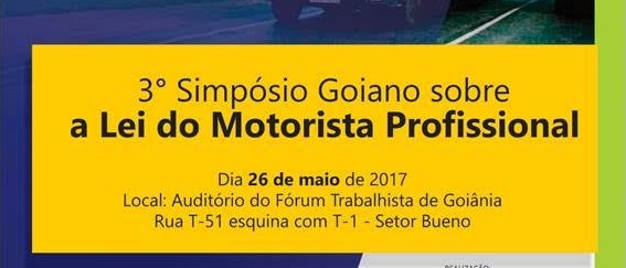 Adial realiza 3º Simpósio Goiano sobre a Lei do Motorista Profissional